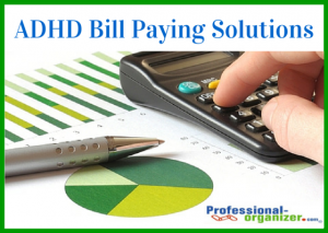 ADHD Bill paying solutions