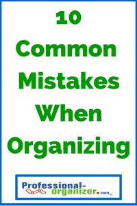 common organizing mistakes