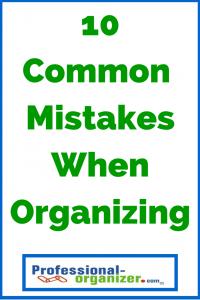 common organizing mistakes